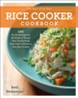 The Best of the Best Rice Cooker Cookbook : 100 No-Fail Recipes for All Kinds of Things That Can Be Made from Start to Finish in Your Rice Cooker - Book