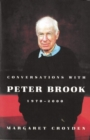 Conversations with Peter Brook: 1970-2000 - eBook