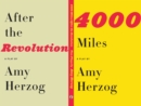 4000 Miles and After the Revolution : Two Plays - eBook