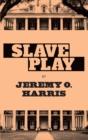 Slave Play - eBook