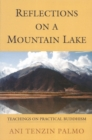 Reflections on a Mountain Lake : Teachings on Practical Buddhism - Book