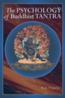 The Psychology Of Buddhist Tantra - Book