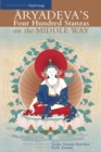 Aryadeva's Four Hundred Stanzas On The Middle Way - Book