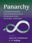 Panarchy Synopsis : Understanding Transformations in Human and Natural Systems - Book