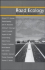 Road Ecology : Science and Solutions - Book