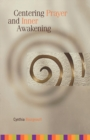Centering Prayer and Inner Awakening - eBook