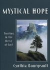 Mystical Hope : Trusting in the Mercy of God - eBook