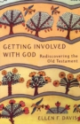 Getting Involved with God : Rediscovering the Old Testament - eBook
