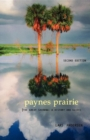 Paynes Prairie : The Great Savanna: A History and Guide - eBook