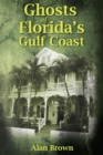 Ghosts of Florida's Gulf Coast - eBook