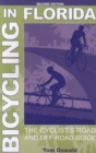 Bicycling in Florida : The Cyclist's Road and Off-Road Guide - eBook