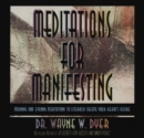 Meditations For Manifesting : Morning and Evening Meditations to Literally Create Your Heart's Desire - Book