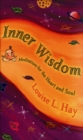 Inner Wisdom : Meditations for the Heart and Soul - Book