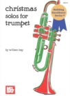 CHRISTMAS SOLOS FOR TRUMPET - Book