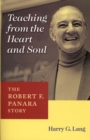 Teaching from the Heart and Soul : The Robert F. Panara Story - eBook