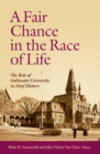 A Fair Chance in the Race of Life : The Role of Gallaudet University in Deaf History - eBook