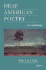 Deaf American Poetry : An Anthology - eBook