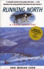 Running North : A Yukon Adventure - eBook