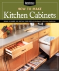 How To Make Kitchen Cabinets (Best of American Woodworker) - Book