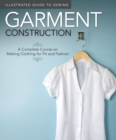 Illustrated Guide to Sewing: Garment Construction - Book