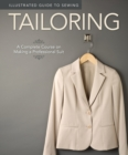 Illustrated Guide to Sewing: Tailoring - Book