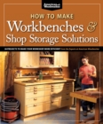 How to Make Workbenches and Shop Storage Solutions - Book