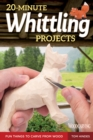 20-Minute Whittling Projects - Book