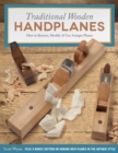 Traditional Wooden Handplanes : How to Restore, Modify & Use Antique Planes - Book