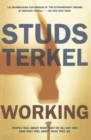 Working : People Talk About What They Do All Day and How They Feel About What They Do - Book