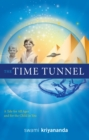 The Time Tunnel : A Tale for All Ages and for the Child in You - eBook