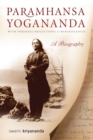 Paramhansa Yogananda : A Biography with Personal Reflections and Reminiscences - eBook