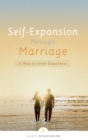 Self-Expansion Through Marriage : A Way to Inner Happiness - eBook