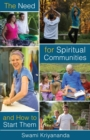 The Need For Spiritual Communities and How to Start Them - eBook