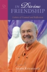 In Divine Friendship : Letters of Counsel and Reflection - eBook