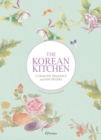 The Korean Kitchen : 75 Healthy, Delicious and Easy Recipes - Book