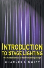 Introduction to Stage Lighting : The Fundamentals of Theatre Lighting Design - Book