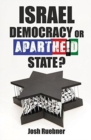 Israel : Democracy or Apartheid State? - Book