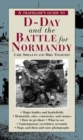 A Traveller's Guide to D-Day and the Battle for Normandy - Book