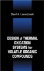Design of Thermal Oxidation Systems for Volatile Organic Compounds - Book
