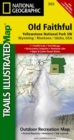 Yellowstone Sw/old Faithful : Trails Illustrated National Parks - Book