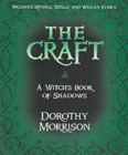 The Craft : A Witch's Book of Shadows - Book