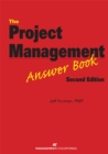 The Project Management Answer Book - Book