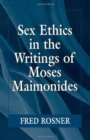 Sex Ethics in the Writings of Moses Maimonides - Book