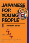 Japanese For Young People 2: Student Book - Book