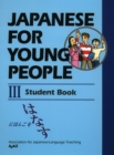 Japanese For Young People Iii: Student Book - Book