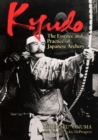 Kyudo: The Essence And Practice Of Japanese Archery - Book