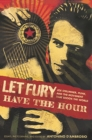 Let Fury Have the Hour : Joe Strummer, Punk, and the Movement that Shook the World - eBook