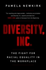 Diversity, Inc. : The Failed Promise of a Billion-Dollar Business - eBook