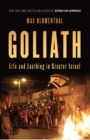 Goliath : Life and Loathing in Greater Israel - eBook