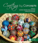 Crafting by Concepts : Fiber Arts and Mathematics - Book